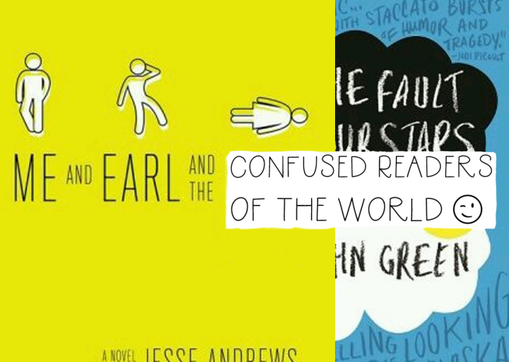 Me and Earl and The Confused Readers of theWorld